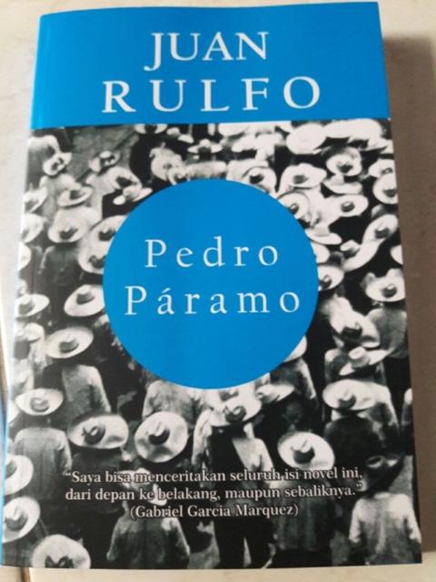 Hantuologi Pedro Paramo - Rehal BASABASI.CO - Tia Setiadi